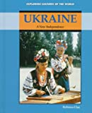 img - for Ukraine: A New Independence (Exploring Cultures of the World) book / textbook / text book