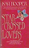 Star-Crossed Lovers, Kay Hooper, 0553289535
