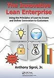 The Innovative Lean Enterprise, Anthony, Anthony Sgroi, Jr., 1482203901