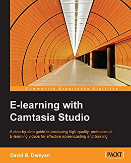 E-learning with Camtasia Studio by [Demyan,  David B.]