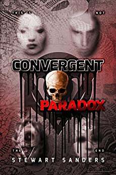 Convergent Paradox (Time Travel Through Past Lives Adventure Series Book 2) by [Sanders, Stewart]
