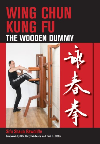 Wing Chun Kung Fu: The Wooden Dummy (Best Kung Fu For Self Defense)