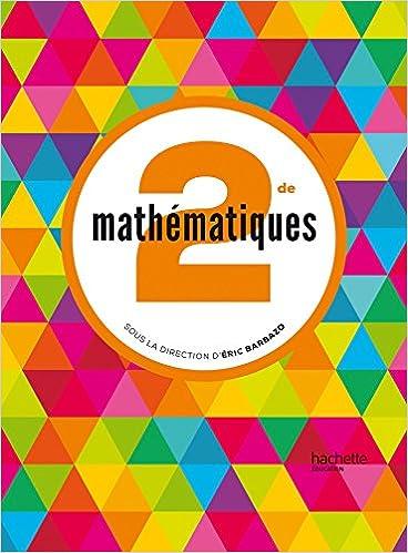 Mathématiques Barbazo 2de - Livre élève Format Compact - éd. 2014 Descargar ebooks Epub