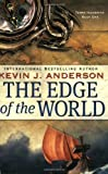 The Edge of the World, Kevin J. Anderson, 0316004189