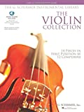 The Violin Collection - Easy to Intermediate Level: Recorded by Frank Almond, Concertmaster of the Milwaukee Symphony (The G. Schirmer Instrumental Library)