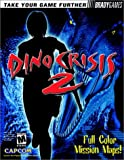 Dino Crisis 2 Official Strategy Guide, BradyGames Staff, 0744000211