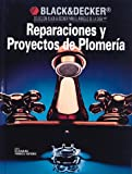 Reparaciones y Projectos de Plomeria, Creative Publishing International Editors, 0865737355