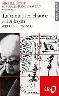 La cantatrice chauve et La leçon d'Eugène Ionesco par Michel Bigot