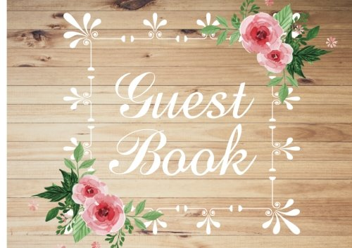 Guest Book: Guest Sign-In Book Guest Registry 8.5x6Inch 100 lined pages for your guest to sign and leave their comments ebook