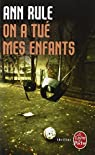On a tué mes enfants par Rule