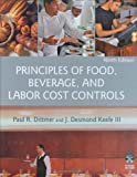 Principles of Food, Beverage, and Labor Cost Controls 9th Edition