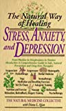 Stress, Anxiety and Depression, Diana L. Ajjan and Natural Medicine Collective, 0440216591