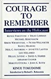 Courage to Remember : Interviews on the Holocaust, Tokudome, Kinue, 1557787654
