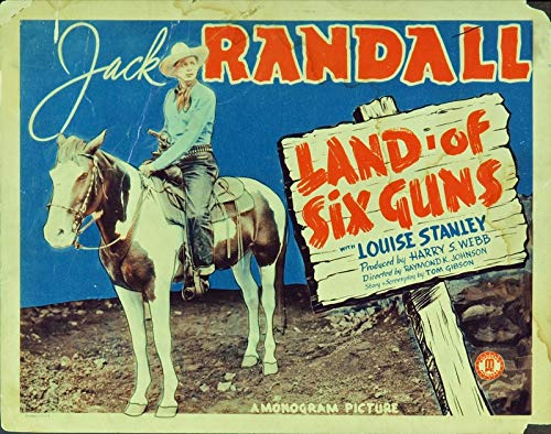 - Land Of The Six Guns (1940) Original U.S. Title Lobby Card Movie Poster 11x14 Fair Condition Only JACK RANDALL Monogram Western Film directed by BERNARD B. RAY