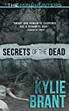 Secrets of the Dead (The Mindhunters) (Volume 7) by  Kylie Brant in stock, buy online here