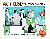 So'S Your Old Man Us Lobbycard From Left Julia Ralph Alice Joyce Marcia Harris W.C. Fields 1926 Movie Poster Masterprint (14 x 11)