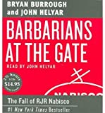 Barbarians at the Gate: The Fall of RJR Nabisco (CD-Audio) - Common