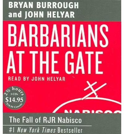 Barbarians at the Gate: The Fall of RJR Nabisco (CD-Audio) - Common by HarperCollins