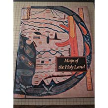 Maps of the Holy Land: Images of Terra Sancta Through Two Millennia