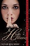 Hush Money (Talent Chronicles Book 1)