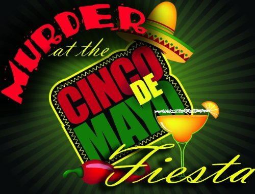 Amazon.com: Cinco De Mayo Murder Mystery Party Game: Toys & Games