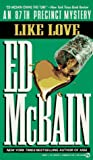 Like Love, Ed McBain, 0451163834
