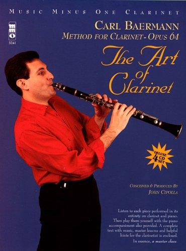 The Art of Clarinet: Baermann Method, Op. 64: Music Minus One Clarinet Deluxe 4-CD Set (Music Minus One (Numbered))