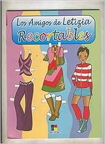 Recortables: Los amigos de Letizia: Varios: Amazon.com: Books