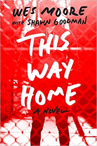 Amazon com: This Way Home (9780385741705): Wes Moore, Shawn