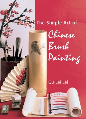 Read Online The Simple Art of Chinese Brush Painting ebook