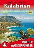 Kalabrien: Italiens Stiefelspitze vom Pollino bis zum Aspromonte. 52 Touren. Mit GPS-Daten