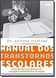 Manual dos Transtornos Escolares - 8576846403