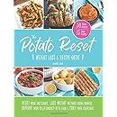 The Potato Reset: Weight Loss & Recipe Guide