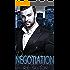 Negotiation: A Mafia Love Story (Triple Threat Book 1)