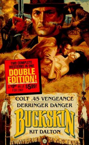 book cover of Colt .45 Vengeance / Derringer Danger