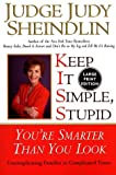 Keep It Simple, Stupid: You're Smarter Than You Look