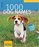 1000 Dog Names: From A to Z