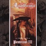 Pentecost 3/Crestfallen by Anathema (2001-04-17)