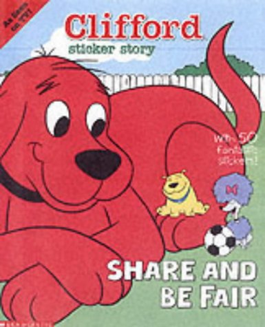 Download Clifford Sticker Story: Share and Be Fair ePub fb2 ebook
