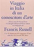 Viaggio in Italia di un conoscitore d'arte