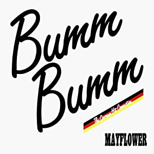 Mayflower - Bumm Bumm