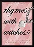 Rhymes with Witches, Lauren Myracle, 0810992159