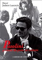 Pasolini, portrait du poète en cinéaste