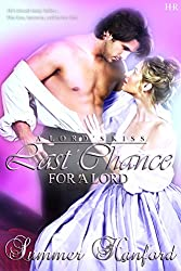 Last Chance for a Lord (A Lord's Kiss Book 1)