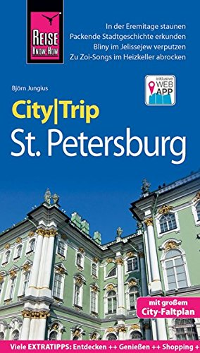 Reise Know-How CityTrip St. Petersburg: Reiseführer mit Faltplan und kostenloser Web-App