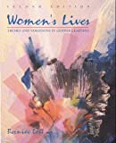 Women's Lives : Themes and Variations in Gender Learning, Lott, Bernice, 0534074405