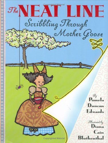 The Neat Line: Scribbling Through Mother Goose pdf