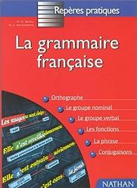 La Grammaire Fran{Aise - Level 10 par Marie-Claire Bayol