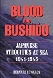 Blood and Bushido, Bernard Edwards, 1883283183