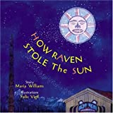 How Raven Stole the Sun (Tales of the People)